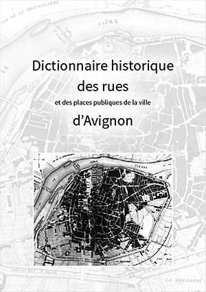 Dictionnaire des rues d'Avignon
