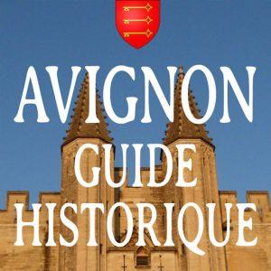 Guide historique des rues d'Avignon